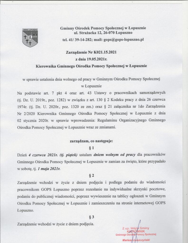 Zarządzenie Kierownika GOPS w sprawie dnia wolnego od pracy w terminie 04.06.2021, Gminny Ośrodek Pomocy Społecznej w Łopusznie