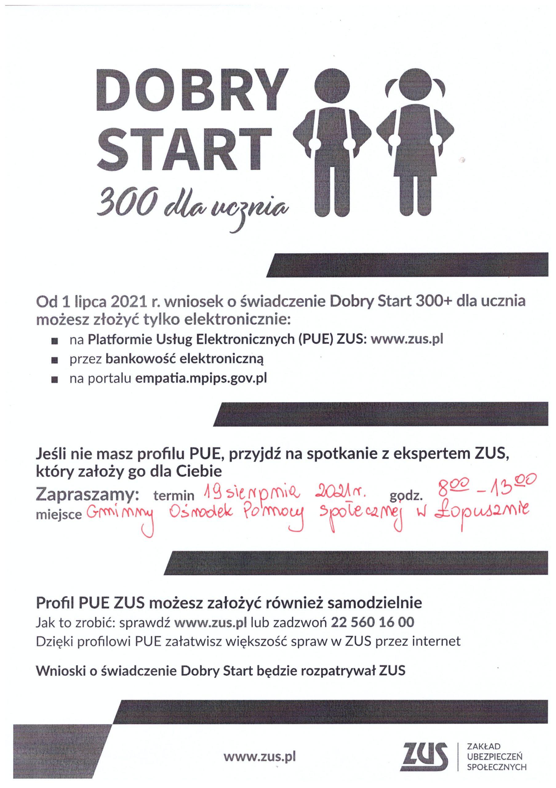 Jak założyć profil zaufany i ubiegać się o świadczenie Dobry Start 300 dla ucznia ?  – spotkanie z ekspertem ZUS !!!, Gminny Ośrodek Pomocy Społecznej w Łopusznie